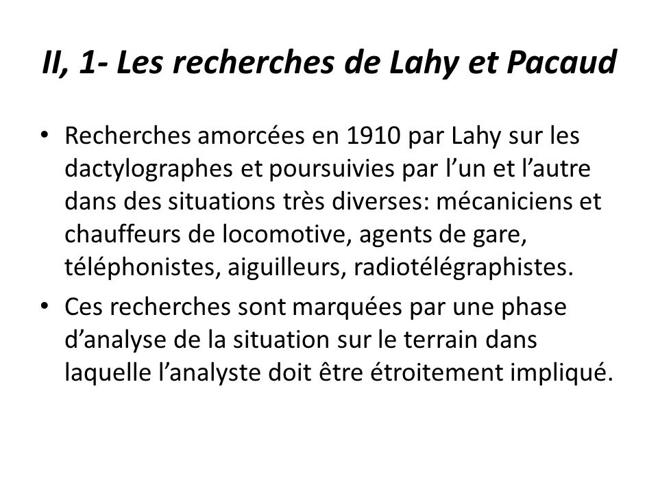 II, 1- Les recherches de Lahy et Pacaud