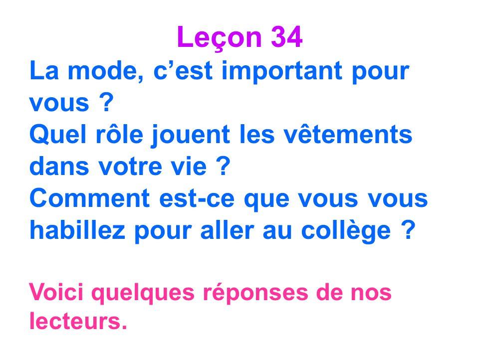 Leçon 34 La mode, c'est important pour vous