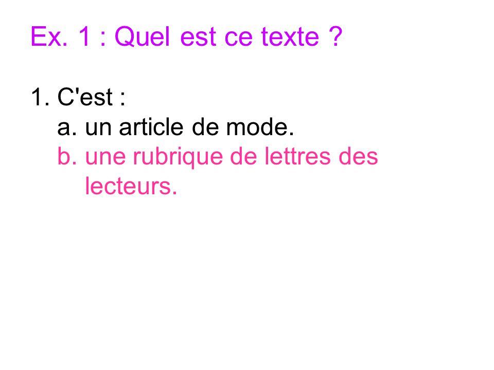 Ex. 1 : Quel est ce texte C est : a. un article de mode.