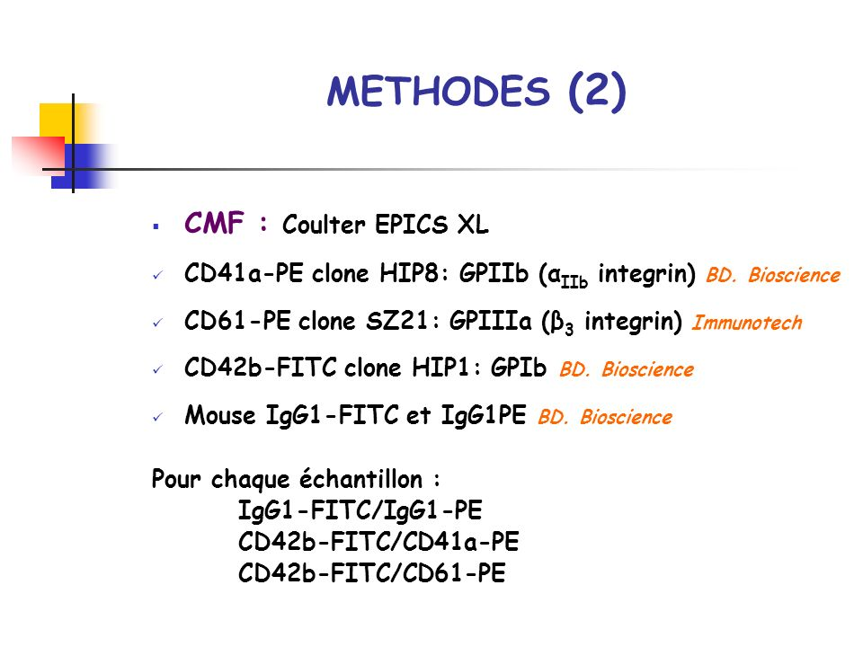 METHODES (2) CMF : Coulter EPICS XL