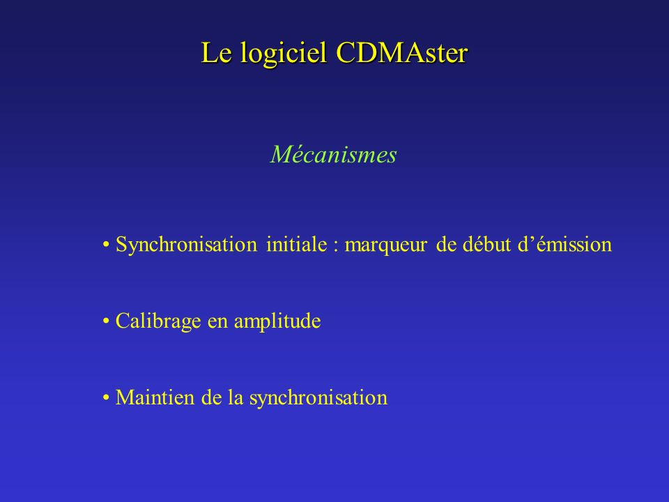 Le logiciel CDMAster Mécanismes