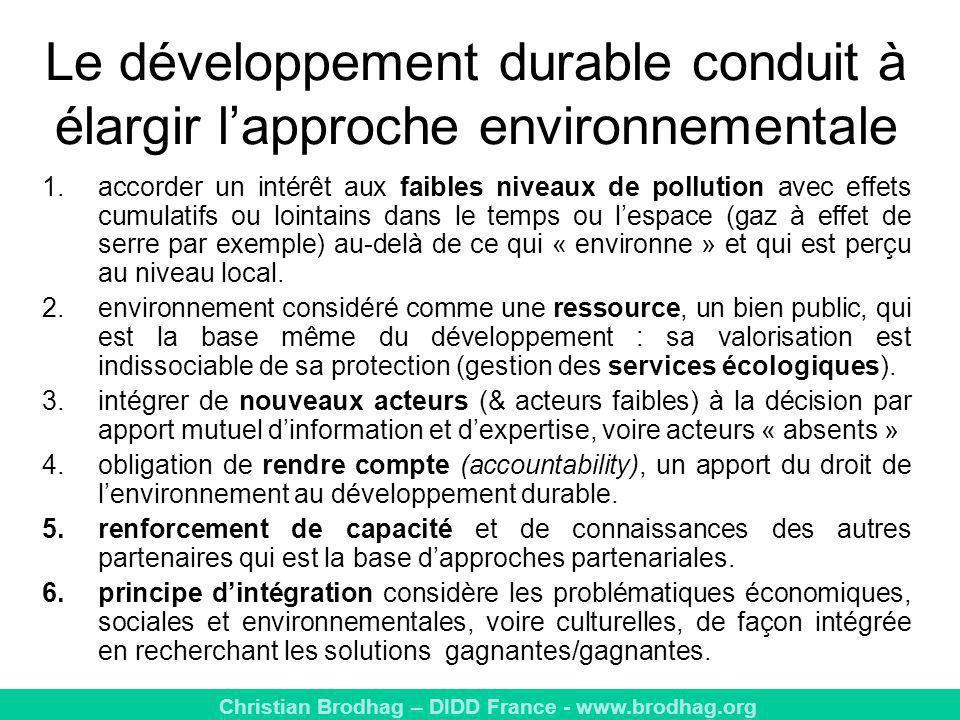 Le développement durable conduit à élargir l'approche environnementale
