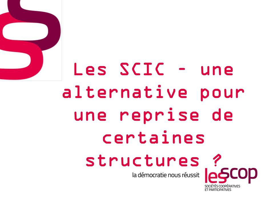Les SCIC – une alternative pour une reprise de certaines structures