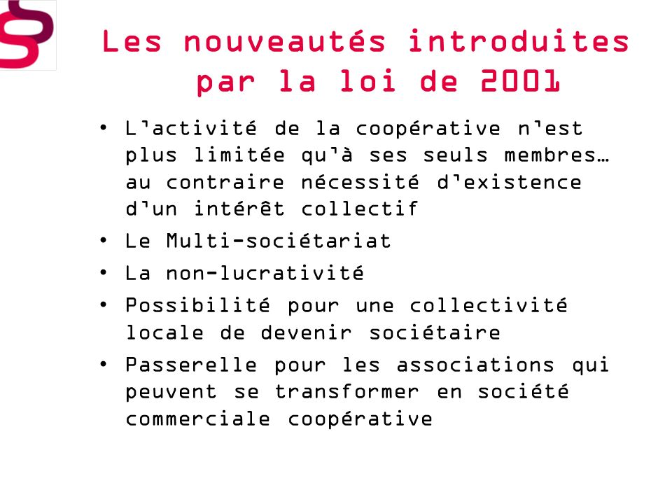 Les nouveautés introduites par la loi de 2001