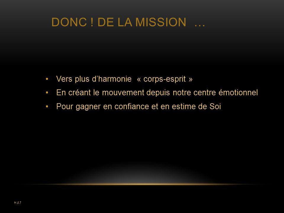 DONC ! dE la MISSION … Vers plus d'harmonie « corps-esprit »