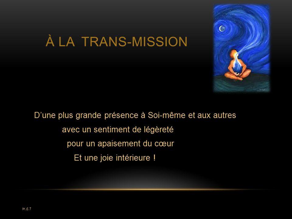 à LA TRANS-MISSION