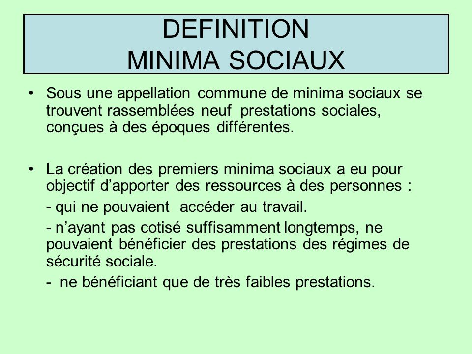 DEFINITION MINIMA SOCIAUX
