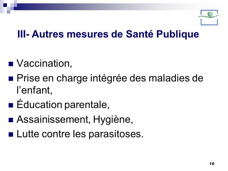 III- Autres mesures de Santé Publique