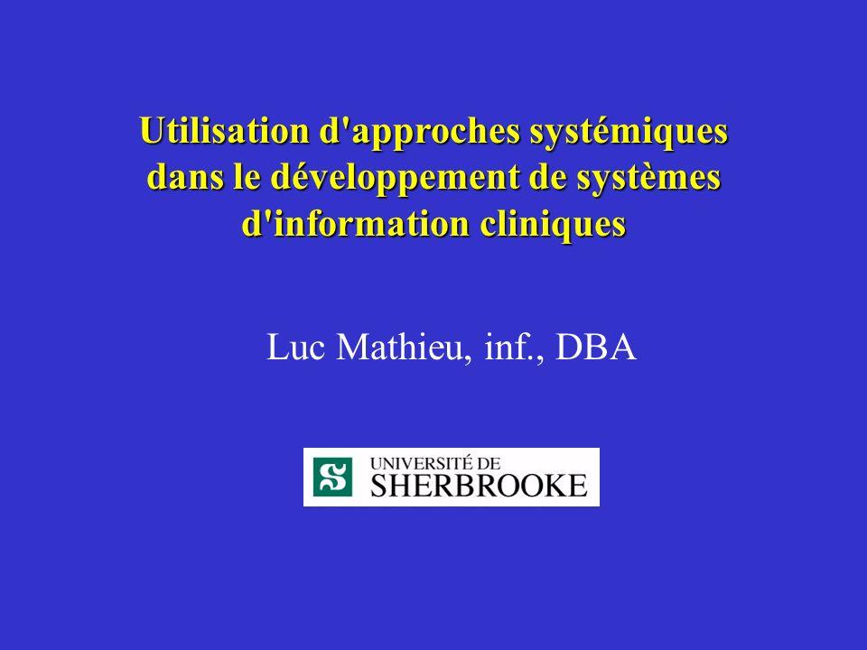 Utilisation d approches systémiques dans le développement de systèmes d information cliniques