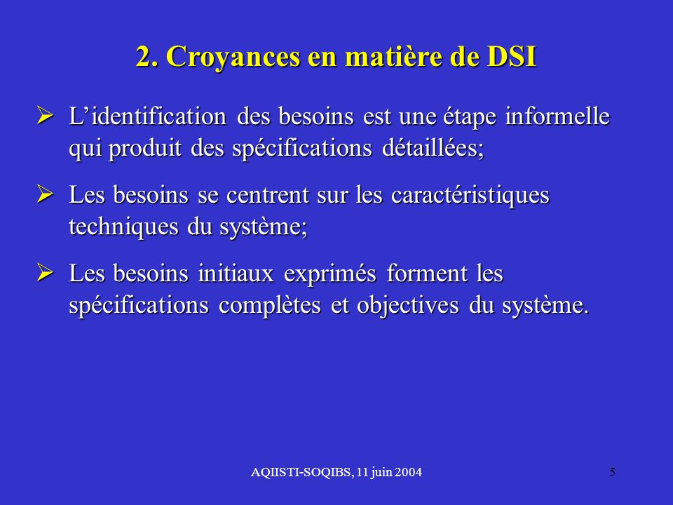 2. Croyances en matière de DSI
