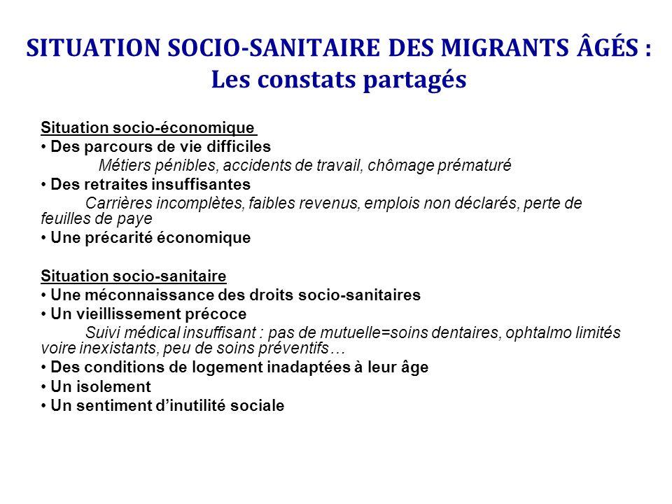 SITUATION SOCIO-SANITAIRE DES MIGRANTS ÂGÉS : Les constats partagés