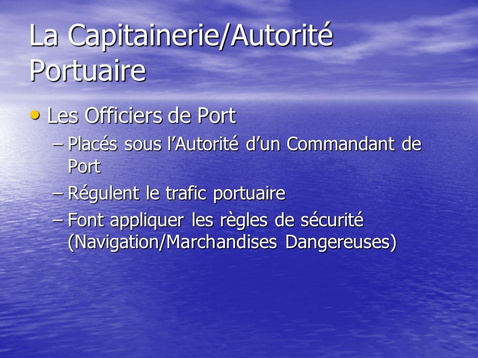 La Capitainerie/Autorité Portuaire