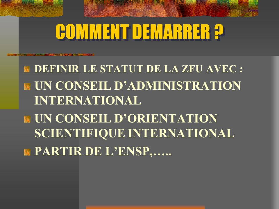 COMMENT DEMARRER UN CONSEIL D'ADMINISTRATION INTERNATIONAL