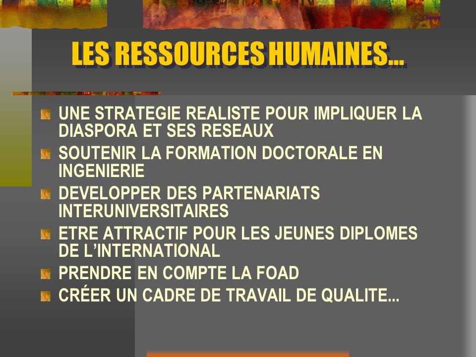 LES RESSOURCES HUMAINES…