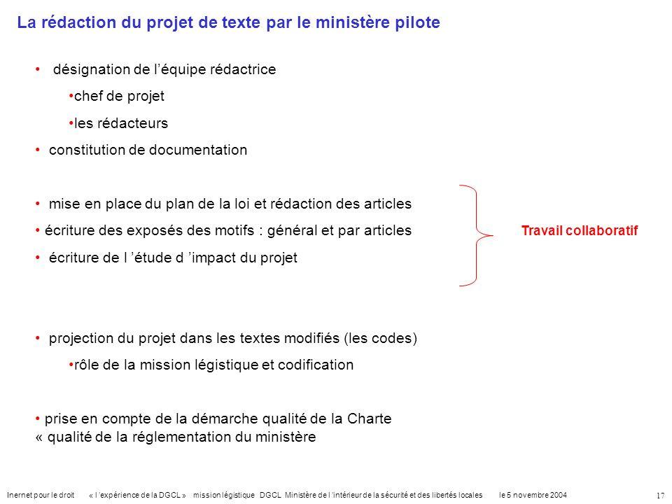 La rédaction du projet de texte par le ministère pilote