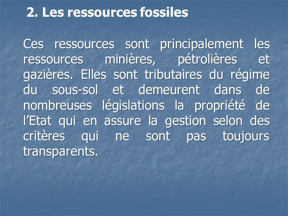 2. Les ressources fossiles