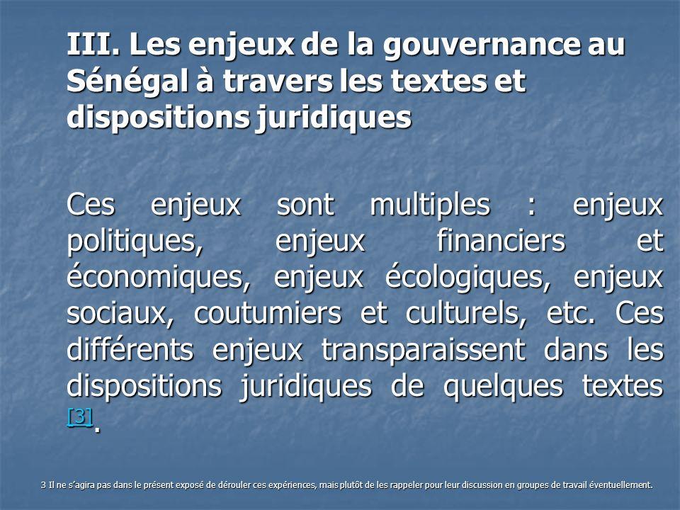 III. Les enjeux de la gouvernance au Sénégal à travers les textes et dispositions juridiques