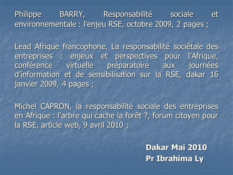 Philippe BARRY, Responsabilité sociale et environnementale : l'enjeu RSE, octobre 2009, 2 pages ;