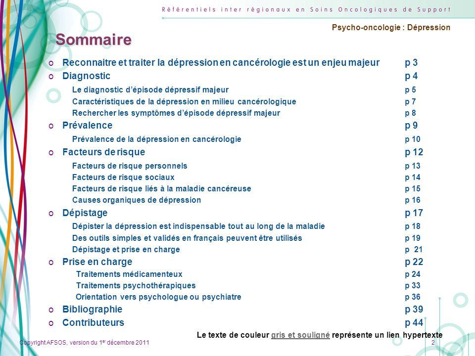 Sommaire Reconnaitre et traiter la dépression en cancérologie est un enjeu majeur p 3. Diagnostic p 4.