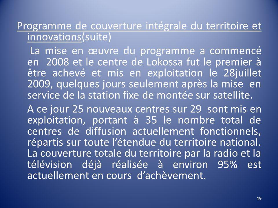 Programme de couverture intégrale du territoire et innovations(suite)