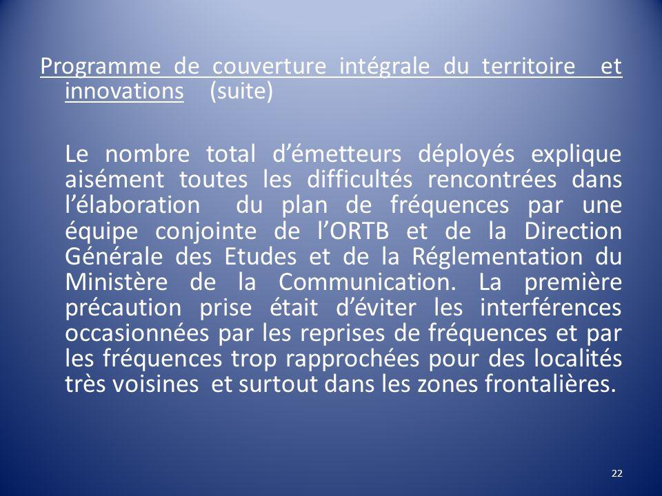Programme de couverture intégrale du territoire et innovations (suite)