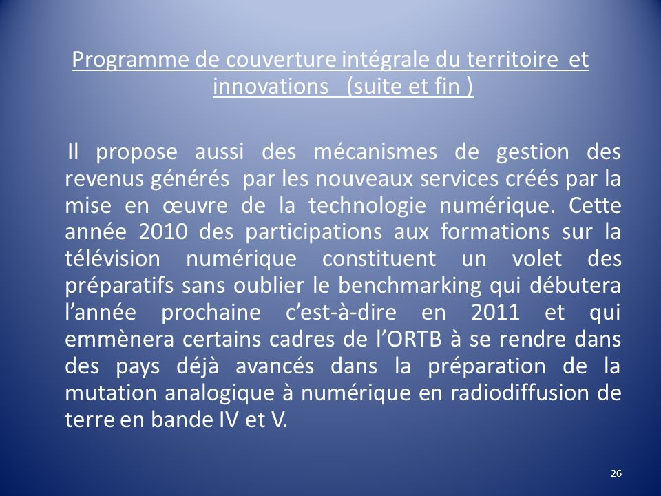 Programme de couverture intégrale du territoire et innovations (suite et fin )