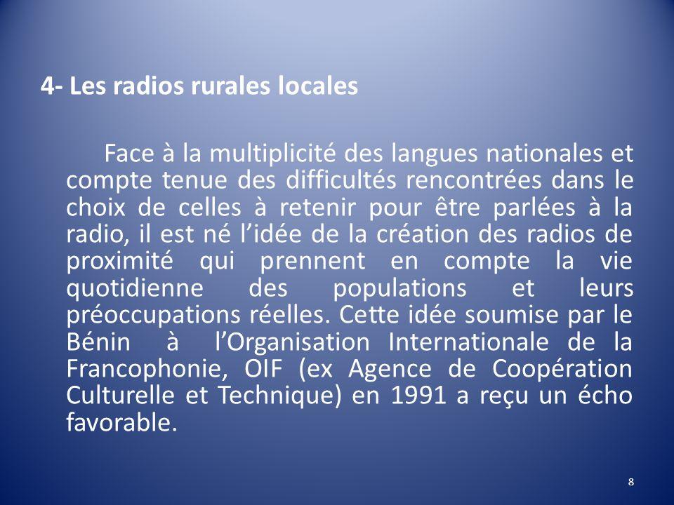 4- Les radios rurales locales.