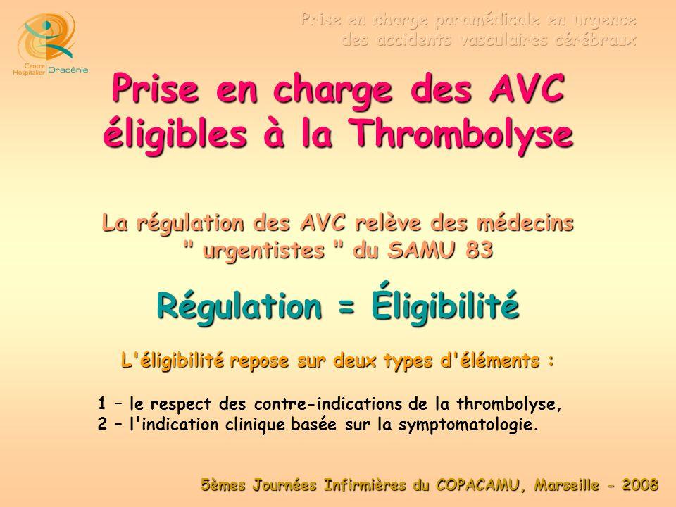 Prise en charge des AVC éligibles à la Thrombolyse