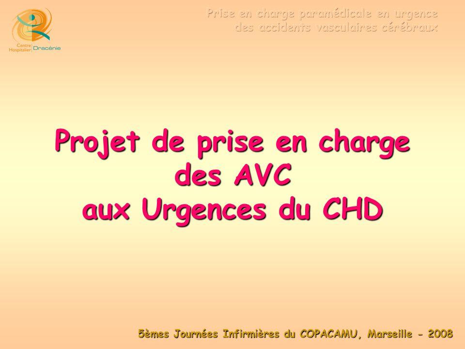 Projet de prise en charge des AVC aux Urgences du CHD