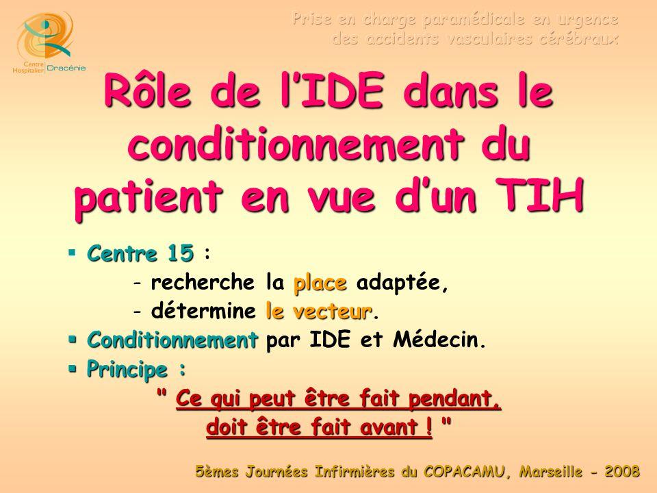 Rôle de l'IDE dans le conditionnement du patient en vue d'un TIH