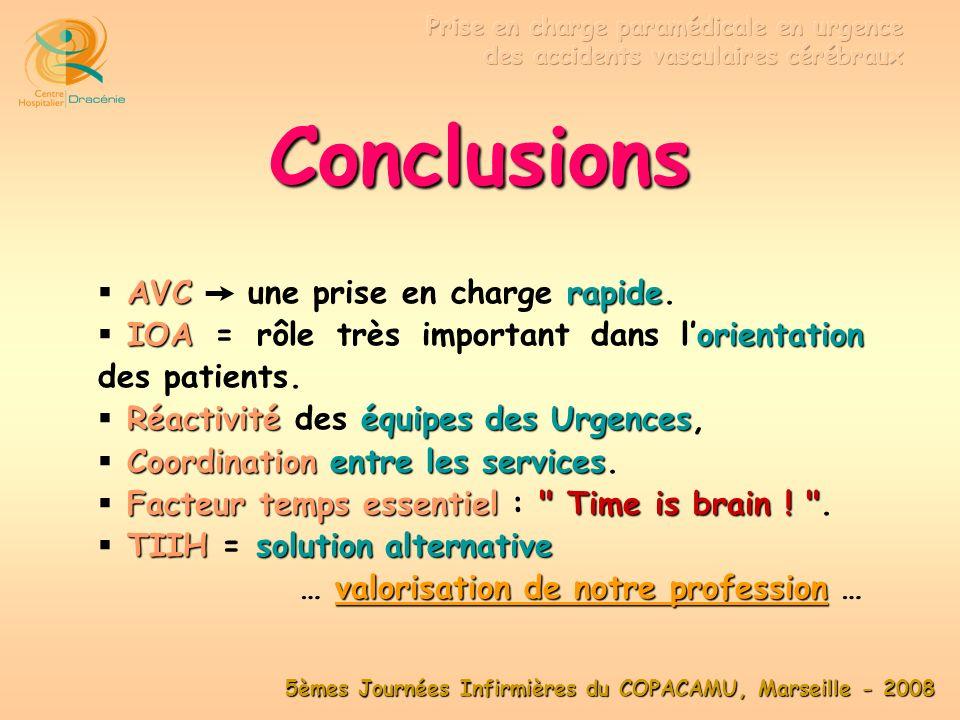 Conclusions AVC  une prise en charge rapide.