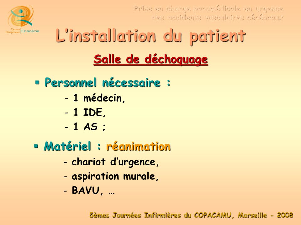 L'installation du patient