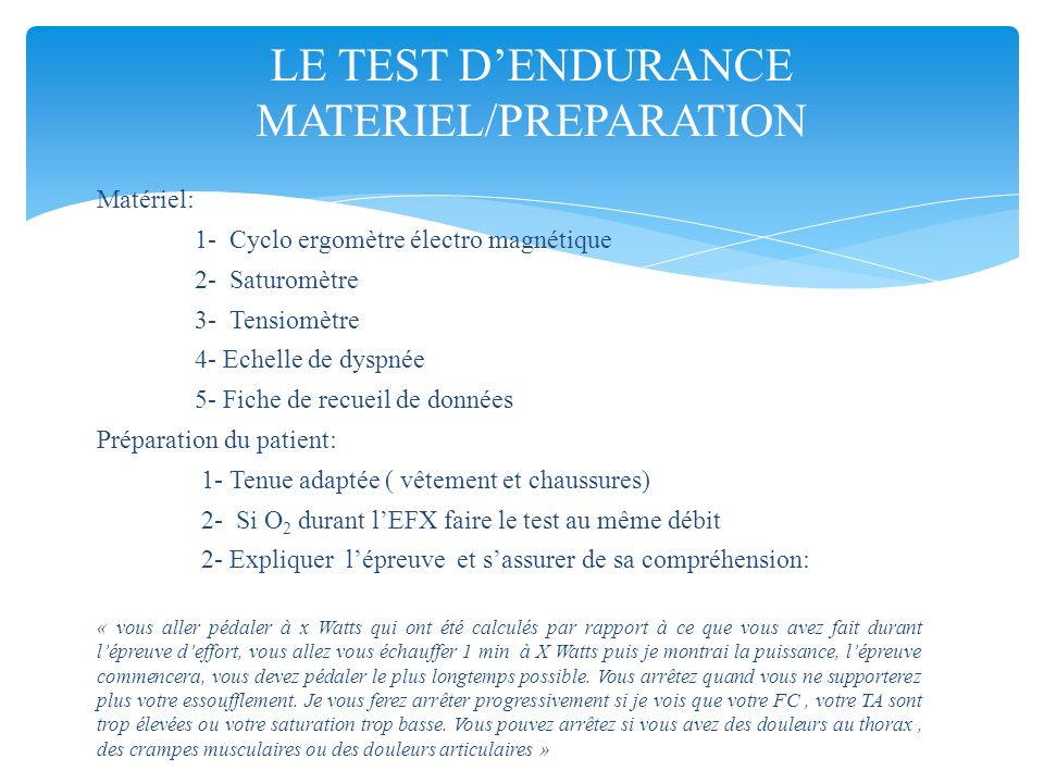 LE TEST D'ENDURANCE MATERIEL/PREPARATION