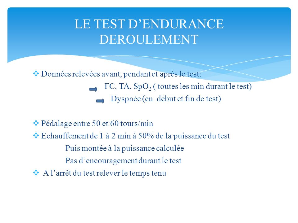 LE TEST D'ENDURANCE DEROULEMENT