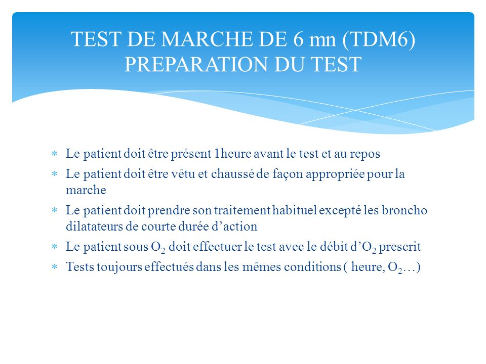TEST DE MARCHE DE 6 mn (TDM6) PREPARATION DU TEST