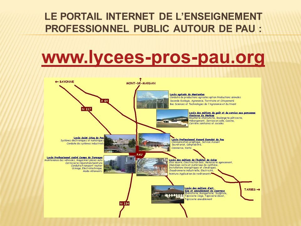 LE PORTAIL INTERNET DE L'ENSEIGNEMENT PROFESSIONNEL PUBLIC AUTOUR DE PAU :