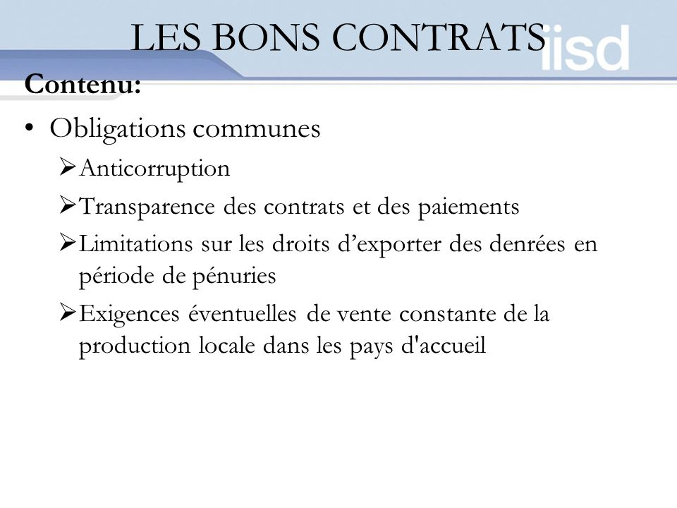 LES BONS CONTRATS Contenu: Obligations communes Anticorruption