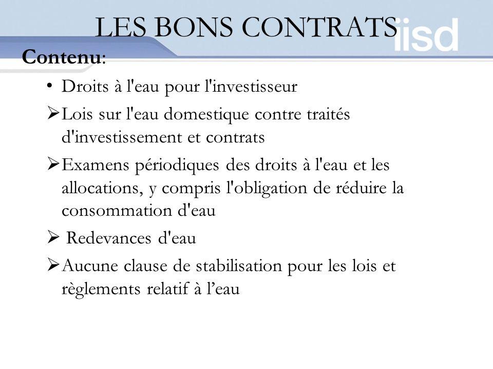 LES BONS CONTRATS Contenu: Droits à l eau pour l investisseur
