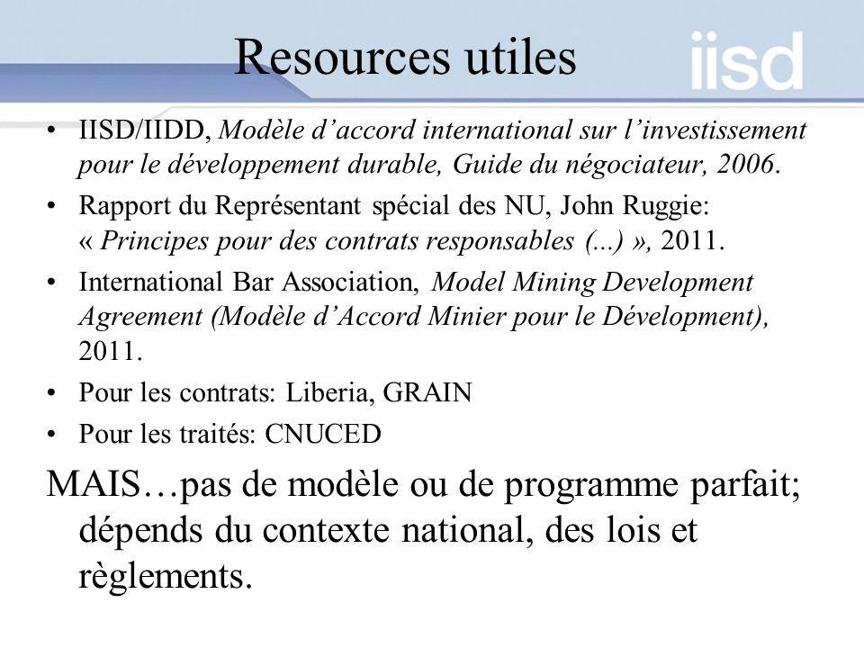 Resources utiles IISD/IIDD, Modèle d'accord international sur l'investissement pour le développement durable, Guide du négociateur, 2006.