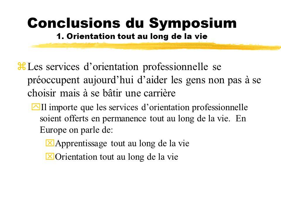 Conclusions du Symposium 1. Orientation tout au long de la vie