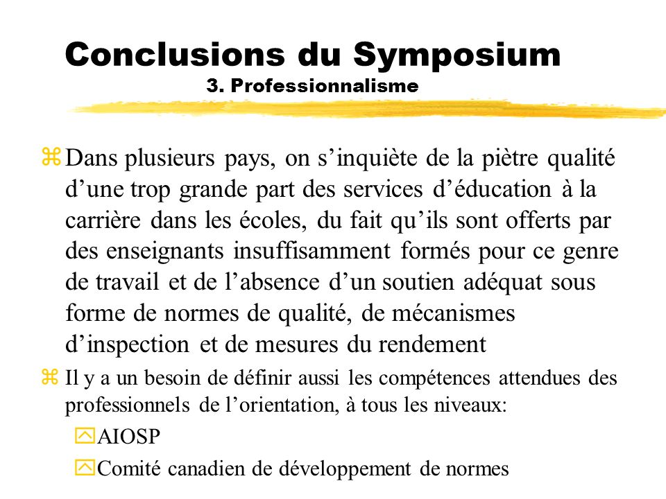 Conclusions du Symposium 3. Professionnalisme