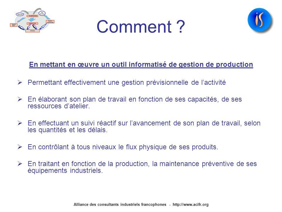 En mettant en œuvre un outil informatisé de gestion de production