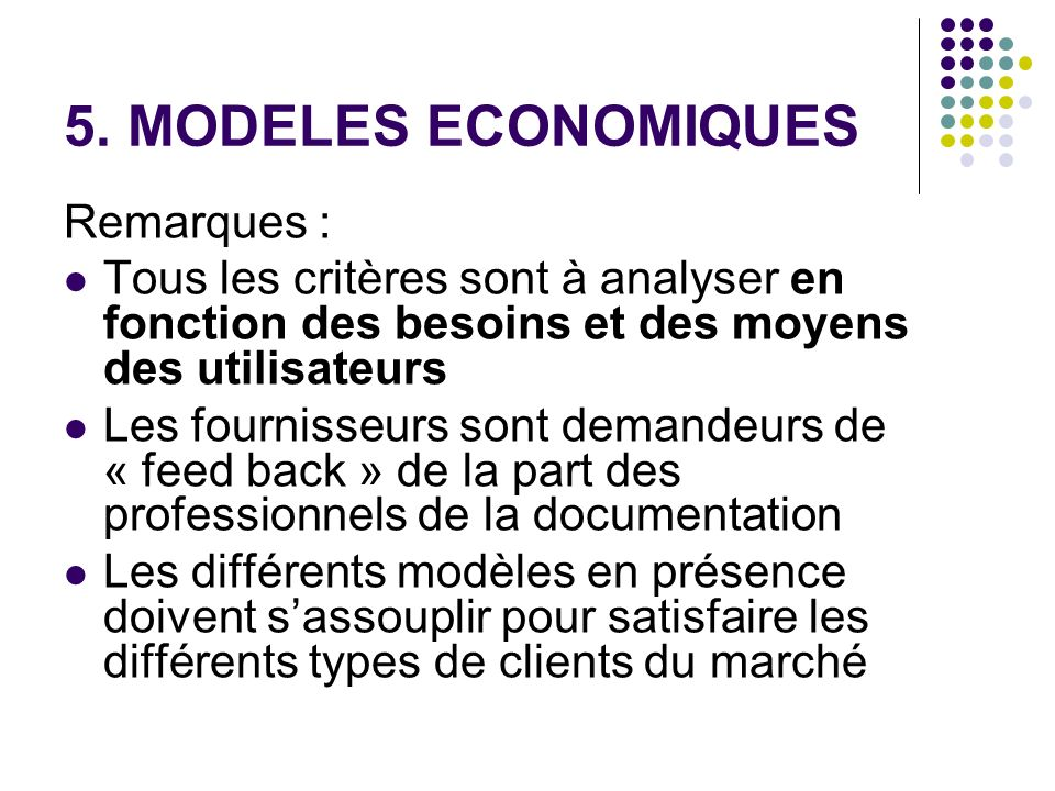 5. MODELES ECONOMIQUES Remarques :