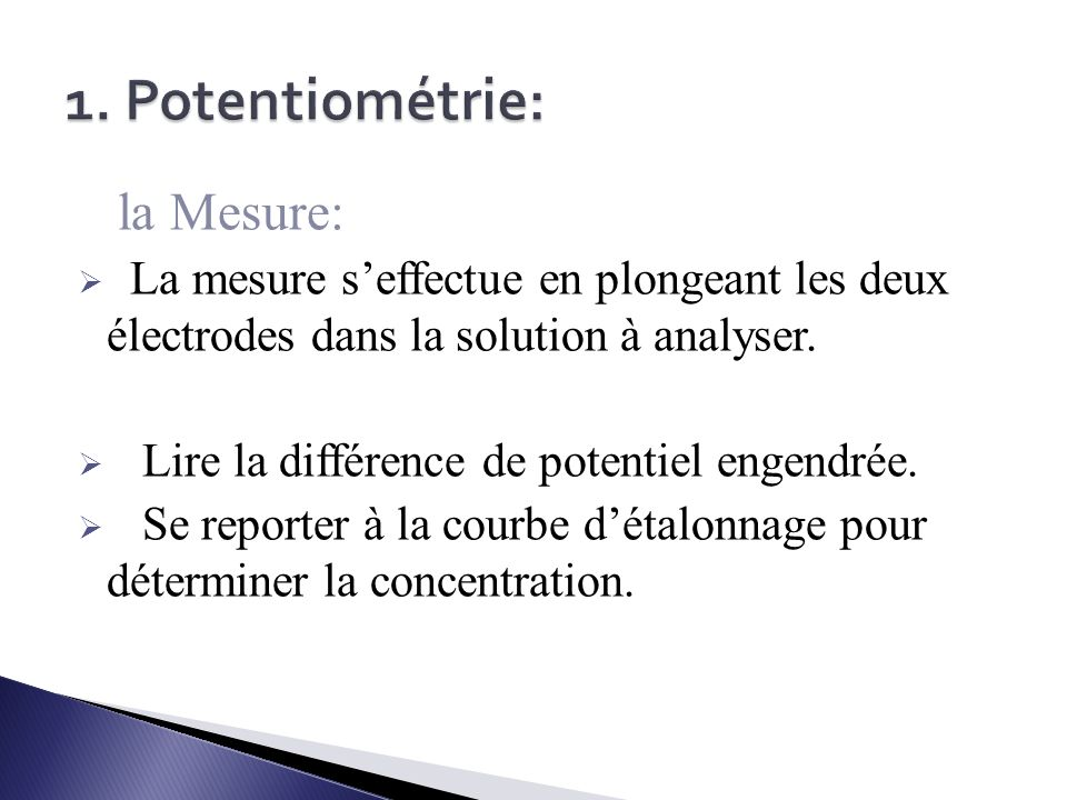 1. Potentiométrie: la Mesure: