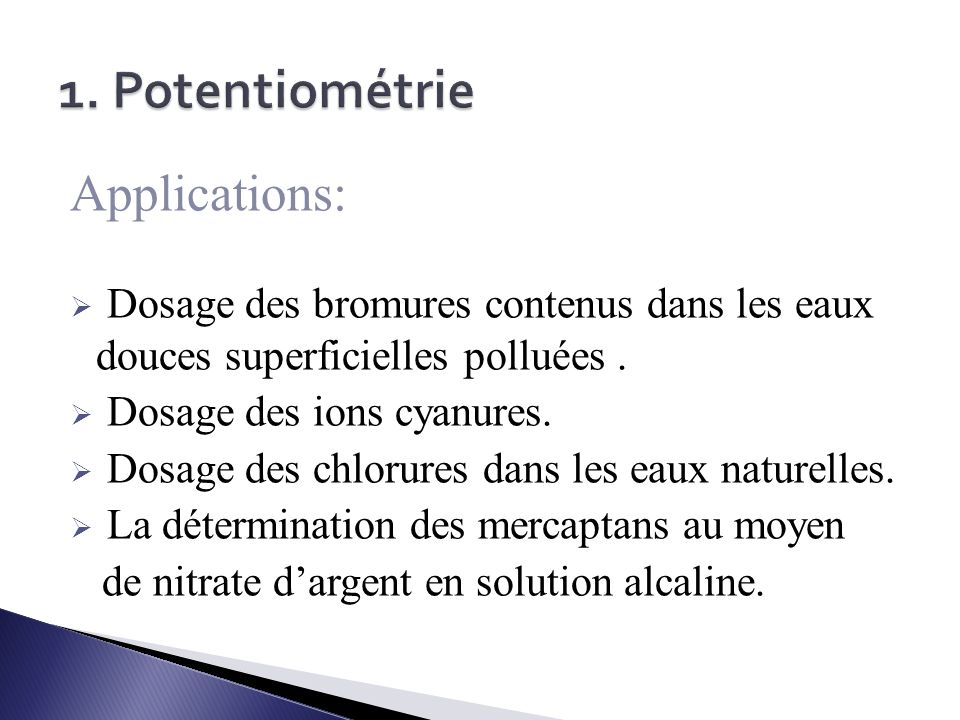 1. Potentiométrie Applications: