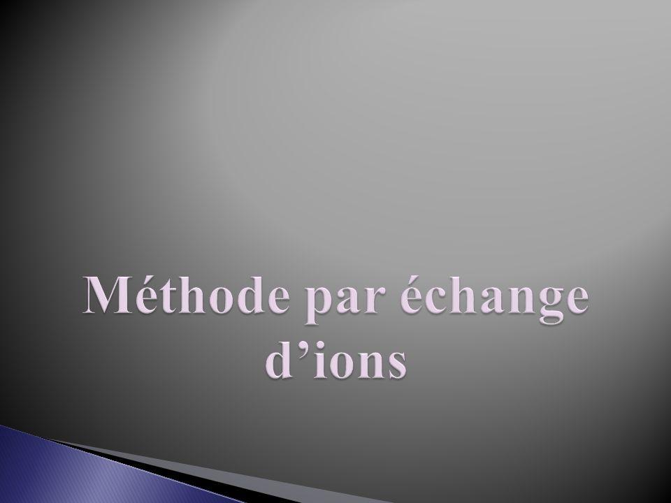 Méthode par échange d'ions