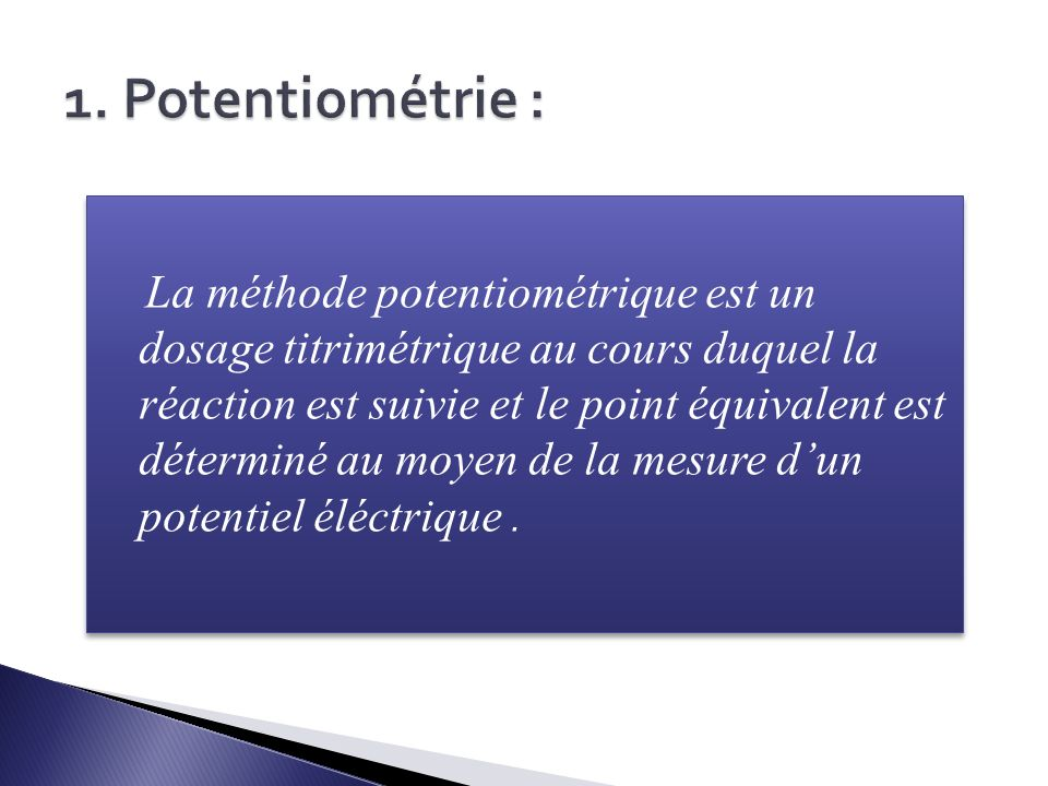 1. Potentiométrie :