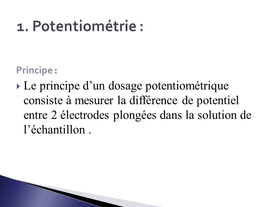 1. Potentiométrie : Principe :