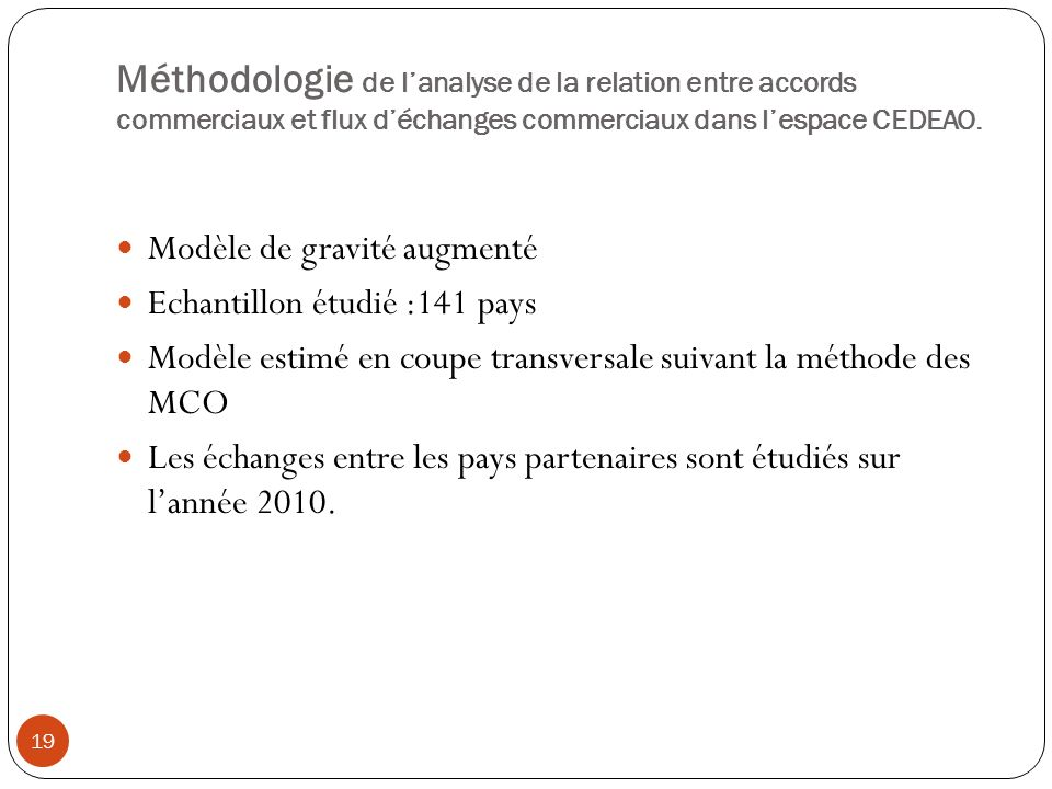 Méthodologie de l'analyse de la relation entre accords commerciaux et flux d'échanges commerciaux dans l'espace CEDEAO.