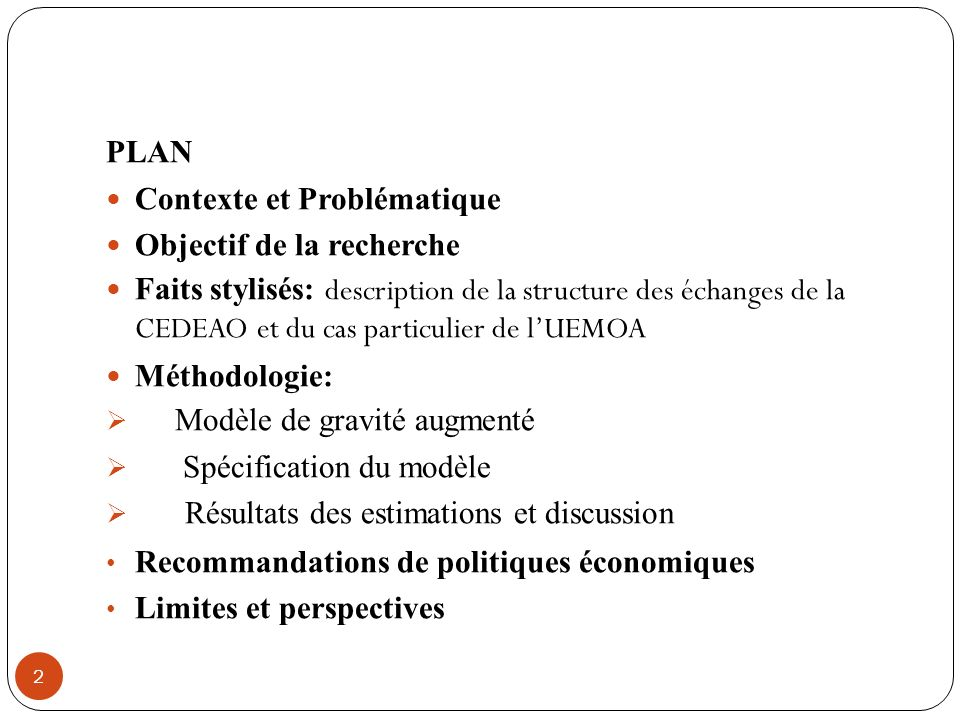 PLAN Contexte et Problématique. Objectif de la recherche.